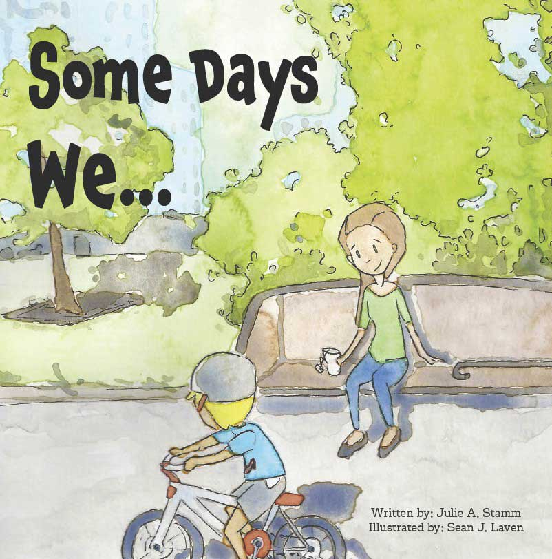 Some Days We by Julie Stamm