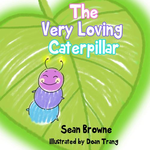 The Very Loving Caterpillar Cover